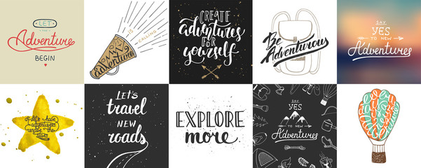 Set of adventure and travel vector hand drawn unique typography greeting cards, decoration, template, prints, banners and posters. Modern ink brush calligraphy. Handwritten vintage lettering.