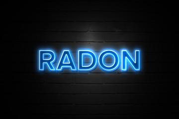 Radon neon Sign on brickwall