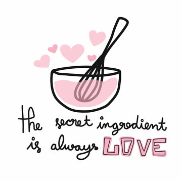 The secret ingredient is always love vector illustration