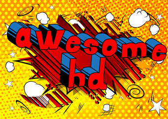 Awesome HD - Comic book style phrase on abstract background.