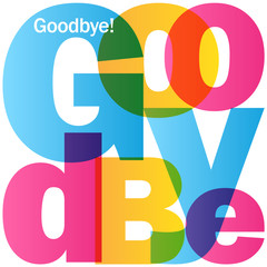 """GOODBYE"" colourful vector letters icon"