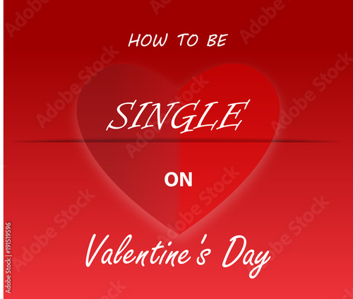 How to be single on valentines day 2018 stock image and royalty how to be single on valentines day 2018 ccuart Images
