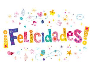 Felicidades congratulations in Spanish