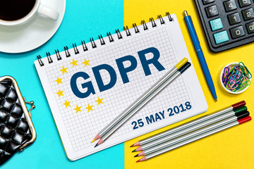 GDPR, the entry in the notebook .General Data Protection Regulation concept may 25, 2018. GDPR metaphor.
