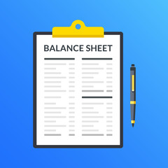 Balance sheet. Clipboard with financial statement, financial report and pen. Modern flat design graphic elements. Vector illustration