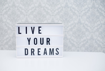 live your dreams text