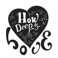 Grunge vector hand drawn heart with lettering. How deep is your love