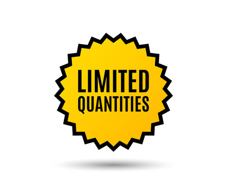 Limited quantities symbol. Special offer sign. Sale. Star button. Graphic design element. Vector