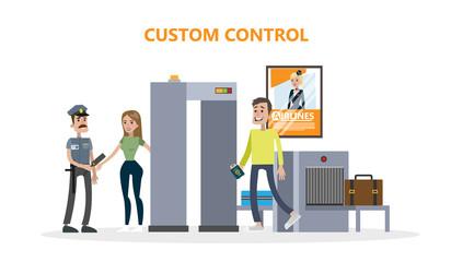 Airport custom control.