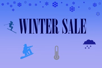 Blue concept  for leaflet with  inscription winter sale.Winter sale.Tones of blue on the illustration with the inscription Winter sale and pictures of skier, snowboarder, thermometer and cloud.