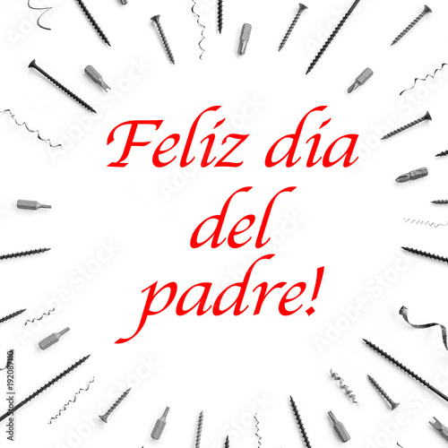 the text feliz dia del padre happy fathers day in spanish written