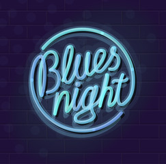Neon blues night round lettering. Night illuminated wall street or inside club sign. Chilling text for music event. Illustration with handwritten neon lettering on brick wall background.