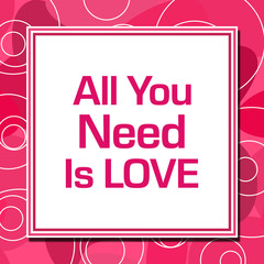 All You Need Is Love Pink Rings Square