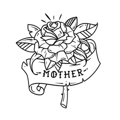 Tattoo red rose with ribbon and lettering Mother. Black and white tattoo