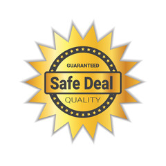 Safe Deal Badge Sticker Golden Quality Emblem Seal Isolated Vector Illustration