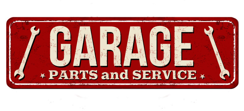 Garage vintage rusty metal sign