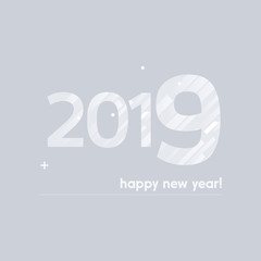 Happy New Year 2019 Vector Illustration - Bold Text with Creative Design on Grey Background - White Lines, Circles, Plus Sign