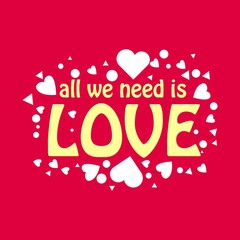 All We Need is Love Vector Template Design