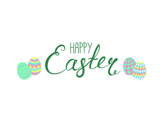 Hand written Happy Easter lettering with cute cartoon eggs. Isolated objects on white. Vector illustration. Festive design elements. Concept for greeting card, invitation.