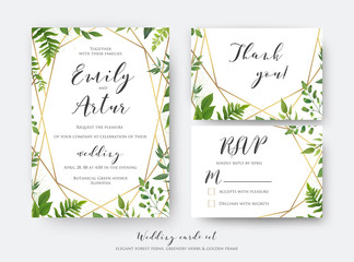 Wedding floral invite, invitation, rsvp, thank you card template set. Vector modern, botanical card design with green forest fern leaves, greenery herbs border with Geometrical golden decoration