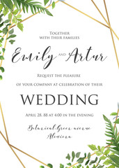 Wedding floral invitation, invite, save the date template. Vector modern elegant card design with natural botanical Green forest fern leaves & greenery herbs border and luxury Geometrical golden frame