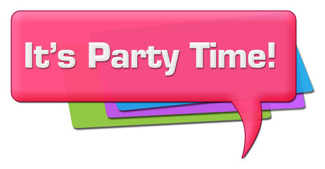 Its Party Time Pink Colorful Comment Symbol