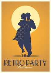 Fototapete - Retro Party Poster. Silhouettes of couple wearing retro clothes dancing