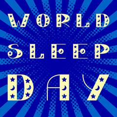 World Sleep Day. Stars and moon. Pop art style.