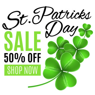Sale for the day of Saint Patricks Day. Clovers of shamrocks on a white background. Flyer for sale. Big discounts. Vector illustration