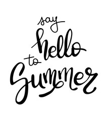 Brush lettering composition. Isolated phrase Hello, summer on white background