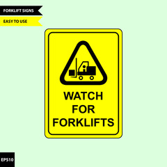 Caution forklift traffic and warning for pedestrian sign in vector style version, easy to use and print