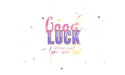 Good Luck banner for the website. Banner with font combination on the colour background and realistic fire