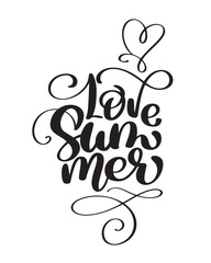 Hand drawn Love Summer lettering vector logo illusrtation, Modern Calligraphy lettering on white. Vector illustration stock vector