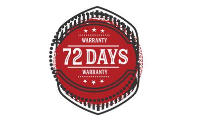 72 days warranty rubber stamp