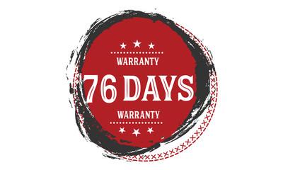 76 days warranty rubber stamp