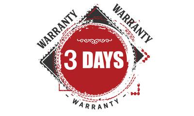 3 days warranty rubber stamp