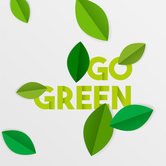 Go green text quote sign with eco paper leaves
