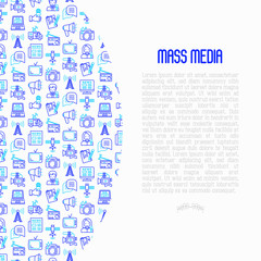 Mass media concept with thin line icons: journalist, newspaper, article, blog, report, radio, internet, interview, video, photo. Modern vector illustration for banner, print media, web page.