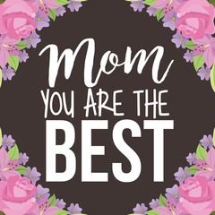mom the best borders floral ornament brown background vector illustration