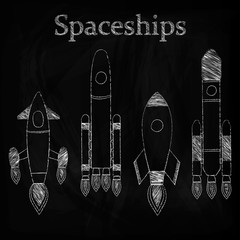 Set of spaceships, drawing chalk on a blackboard, vector illustration