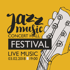 Vector banner for a live music festival with the inscription Jazz music and neck of the guitar in retro style on amber yellow background