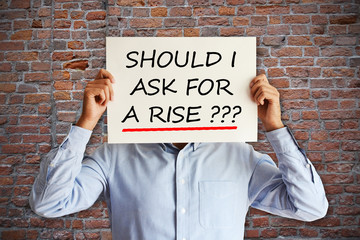 """Salary increase or negotiation concept with employee asking """"should I ask for a rise"""""""