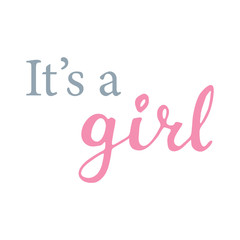 It's a Girl Hand Lettering Vector Illustration. Baby Shower Design