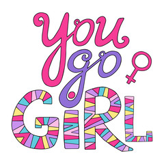 You go girl. Feminist lettering.