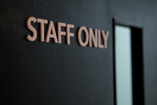 Staff only sign on the door
