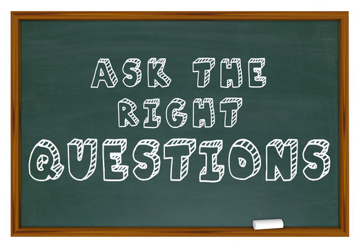 Ask the Right Questions Chalkboard Get Answers 3d Illustration