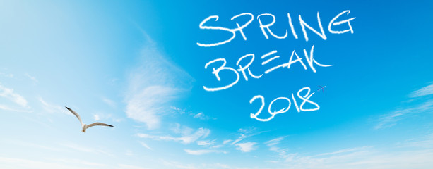 Spring break 2018 written in the blue sky