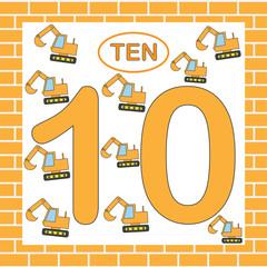 Card number 10 (ten) with excavators. Mathematics. Education. Vector illustration.