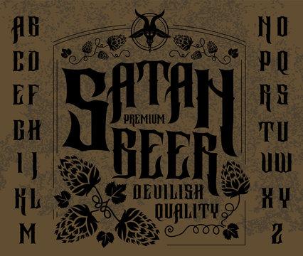 Satan beer label. Retro font set with hops ornament frame for making label design.