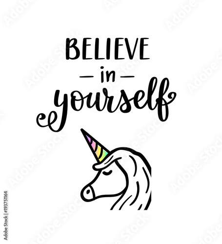 Believe In Yourself Vector Unicorn Lettering Motivational Quote